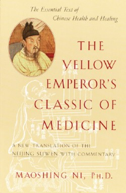 The Yellow Emperor''s Classic of Medicine: A New Tr (View larger image)