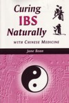 Curing Naturally with Chinese Medicine: Curing IBS (View larger image)