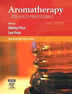 Aromatherapy for Health Professionals (3rd edition (View larger image)