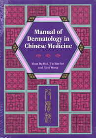 Manual of Dermatology in Chinese Medicine (View larger image)
