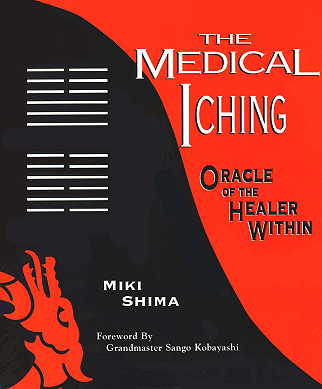 The Medical I Ching: Oracle of the Healer Within (View larger image)