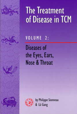 The Treatment of Disease in TCM 2: Disease of the  (View larger image)