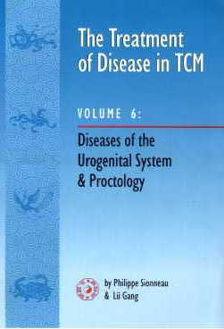 The Treatment of Disease in TCM 6: Disease of the  (View larger image)