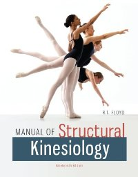 Manual of Structural Kinesiology (Manual of Structural Kinesiology)