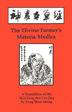 Divine Farmer''s Materia Medica: A Translation of t (View larger image)