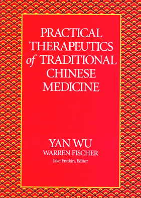 Practical Therapeutics of Traditional Chinese Medi (View larger image)