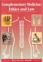 Complementary Medicine: Ethics & Law (View larger image)