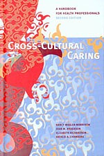 Cross-Cultural Caring: A Handbook for Health Profe (View larger image)