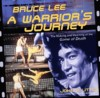 Bruce Lee: A Warrior''s Journey (View larger image)