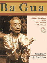 Ba Gua: Advanced & Hidden Knowledge in the Taoist  (View larger image)