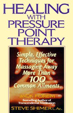 Healing With Pressure Point Therapy: Simple
