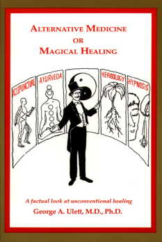 Alternative Medicine or Magical Healing: A Factual (View larger image)
