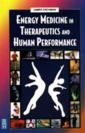 Energy Medicine in Therapeutics & Human Performanc (View larger image)