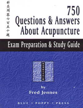 750 Questions & Answers About Acupuncture: Exam Pr (View larger image)