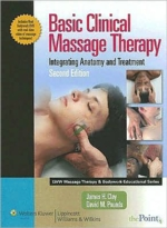 Basic Clinical Massage Therapy: Integrating Anatom (View larger image)