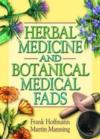 Herbal Medicine & Botanical Medical Fads (View larger image)
