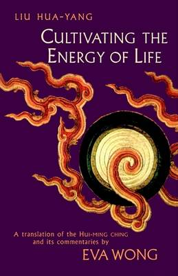Cultivating The Energy of Life: A Translation of t (Cover Image)