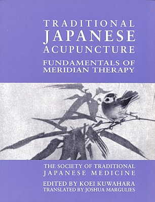 Traditional Japanese Acupuncture: Fundamentals of  (View larger image)