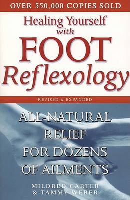 Healing Yourself with Foot Reflexology: All-Natura (Cover Image)
