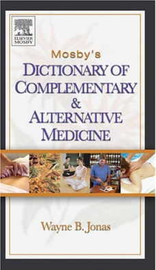Mosby''s Dictionary Of Complementary & Alternative  (View larger image)