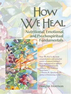 How We Heal: Nutritional