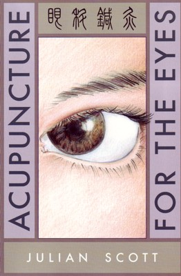 Acupuncture for the Eyes (View larger image)