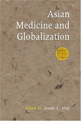 Asian Medicine & Globalization (View larger image)