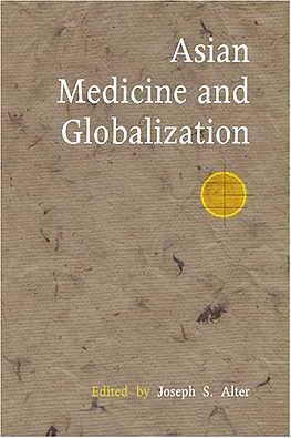Asian Medicine & Globalization (View larger image)