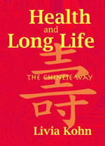 Health & Long Life: The Chinese Way (View larger image)