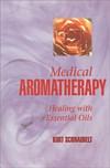 Medical Aromatherapy: (View larger image)