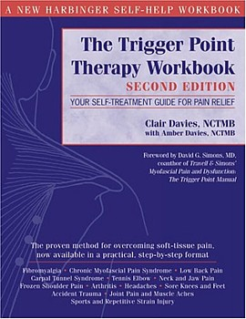 The Trigger Point Therapy Workbook: Your Self Trea (View larger image)