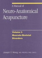 A Manual of Neuro-Anatomical Acupuncture
