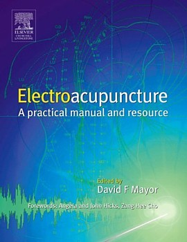 Electroacupuncture: A Practical Manual & Resource  (View larger image)