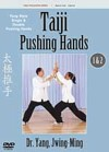 Taiji Pushing Hands: Yang Style Solo & Partner Pus (View larger image)