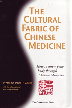 The Cultural Fabric of Chinese Medicine: How To Kn (View larger image)