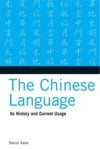 Chinese Language: Its History & Current Usage (View larger image)