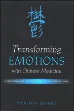 Transforming Emotions with Chinese Medicine: (View larger image)