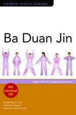 Ba Duan Jin (Eight Section Qigong) (View larger image)