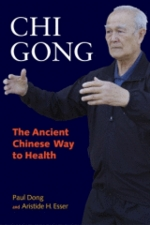 Chi Gong: The Ancient Chinese Way to Health (View larger image)