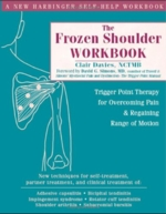 The Frozen Shoulder Workbook: Trigger point therap (View larger image)