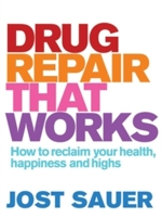 Drug Repair That Works: How to Reclaim Your Health (View larger image)
