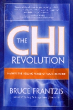 Chi Revolution: Harness the Healing Power of Your  (View larger image)