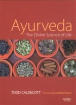 Ayurveda: The Divine Science of Life (View larger image)