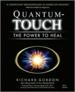 Quantum Touch: The Power to Heal (View larger image)