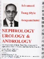 Advanced Tung Style Acupuncture: Nephrology Urolog (View larger image)