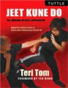 Jeet Kune Do: The Arsenal of Self-Expression (View larger image)