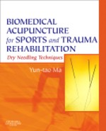 Biomedical Acupuncture for Sports and Trauma Rehab (View larger image)