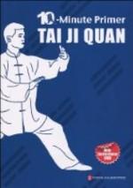 10 Minute Primer Tai Ji Quan: (View larger image)