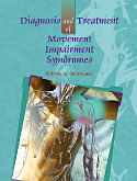 Diagnosis and Treatment of Movement Impairment Syn (Diagnosis and Treatment of Movement Impairment Syndromes)