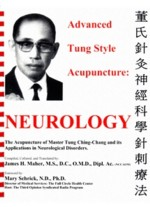 Advanced Tung Style Acupuncture: Neurology (Volume (View larger image)